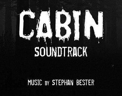 Cabin Soundtrack by Stephan Bester