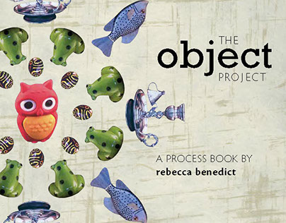 The Object Project: Process Book