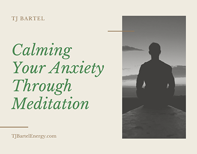 Calming Your Anxiety Through Meditation