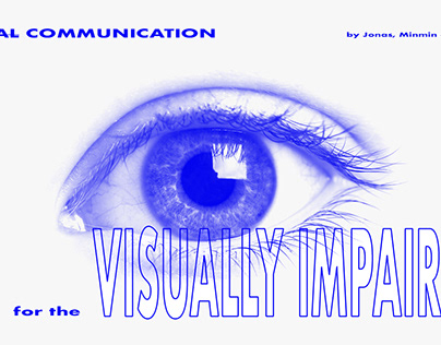 Visual Communication for The Visually Impaired