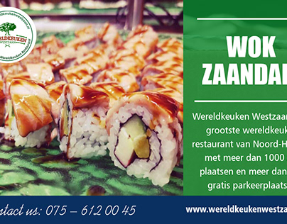 Wokken Zaandam   Call - 31756120045   wereldkeukenwestz