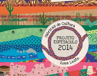 Fábricas de Cultura - Projeto Espetáculo 2014