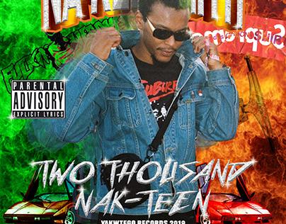 Na-Kel Smith Two Thousand Nak-Teen Cover Artwork