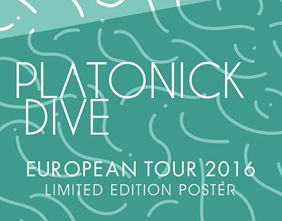 PLATONICK DIVE EU Tour Poster