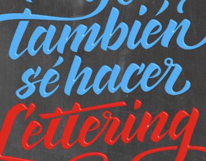 I can do lettering, too / Yo también sé hacer lettering