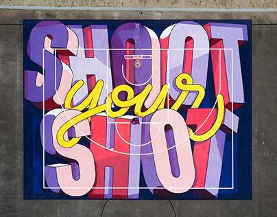 Shoot Your Shot - Street Art Basketball Court