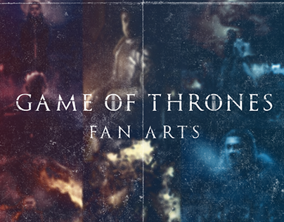 Game Of Thrones - Fan Arts.