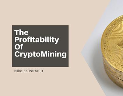 The Profitability Of CryptoMining