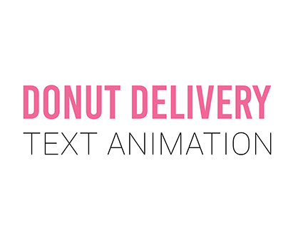 "Text animation for ""Donut delivery"""
