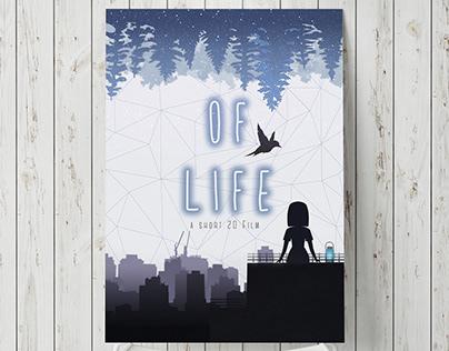 """A Short 2D Film Poster """"OF LIFE"""""""