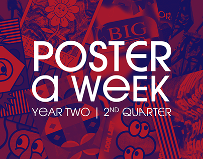 Poster a Week   Year Two (2nd Quarter)