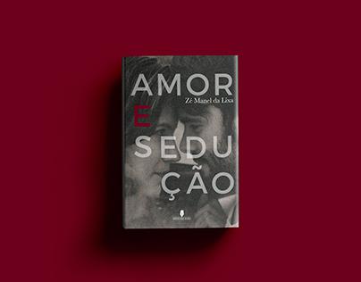 Amor e Sedução | Edições Vieira da Silva