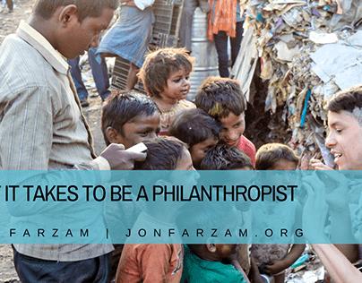 What it Takes to Be a Philanthropist | Jon Farzam