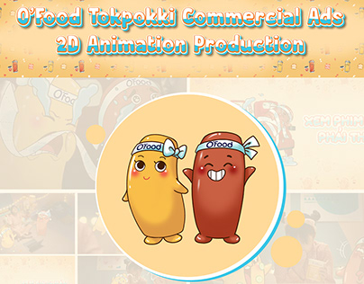 O'Food Tokpokki Commercial Ads_2D Animation Production