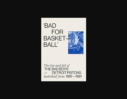 'Bad for Basketball'