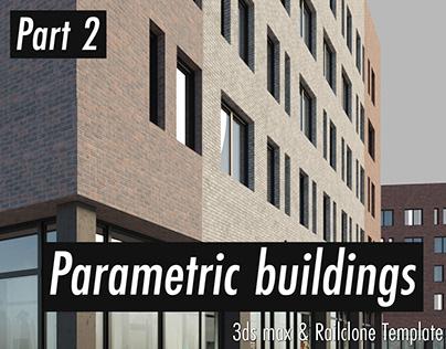 PARAMETRIC BUILDIGS PART 2 | Railclone Template | FREE