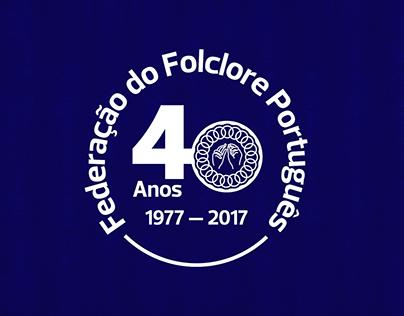 Federação do Folclore Português - 40 anos