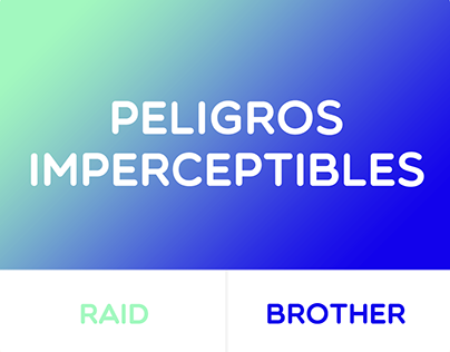 PRINT | PELIGROS IMPERCEPTIBLES | Raid
