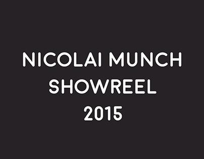 Nicolai Munch Showreel 2015