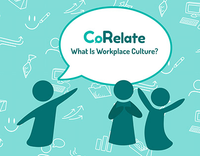 CoRelate: What Is Workplace Culture?