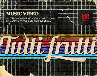 'Tutti Frutti' Music Video