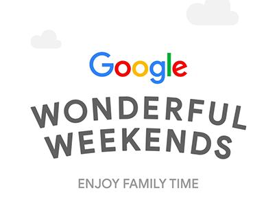 Google: Wonderful Weekends