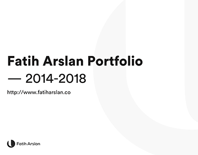 Fatih Arslan Portfolio — 2014-2018