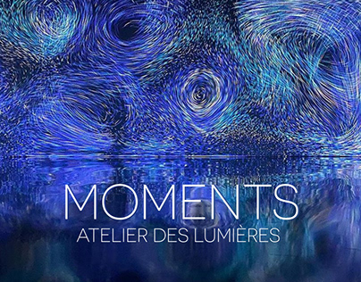 MOMENTS - Immersive Experience @ Atelier des Lumières