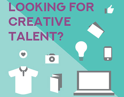 Looking for Creative Talent?