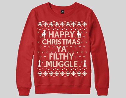 Happy Christmas Ya Filthy Muggle Ugly Christmas Sweater