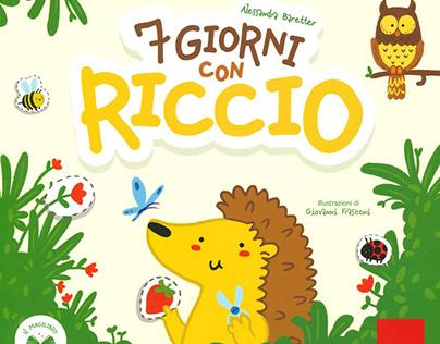 """""""7 Giorni con Riccio"""""""