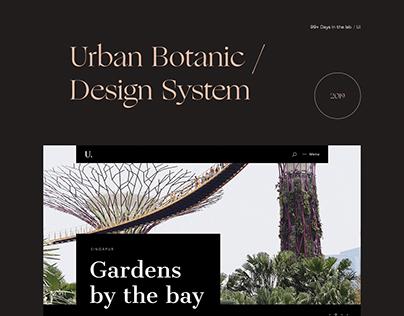 Urban Botanic / Design System 99+ Days in the lab