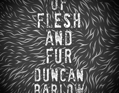 """Book Trailer for """"Of Flesh and Fur"""" by Duncan Barlow"""