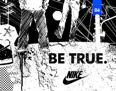 Nike / Be true