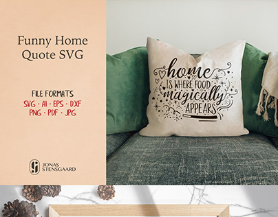 Funny Home Quote SVG