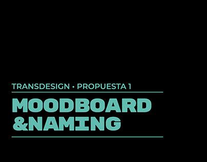 Moodboard & Naming