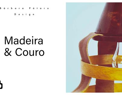 Madeira & Couro