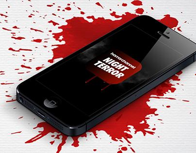 """Horror Channel """"Night Terror App"""""""