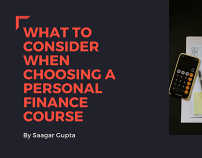 What To Consider When Choosing Personal Finance Course