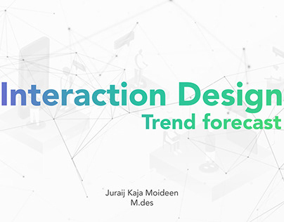 Interaction Design Forecast 2023-24