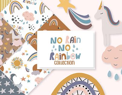 No Rain No Rainbow Design Collection