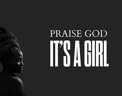 'Praise God It's A Girl' Sermon Series