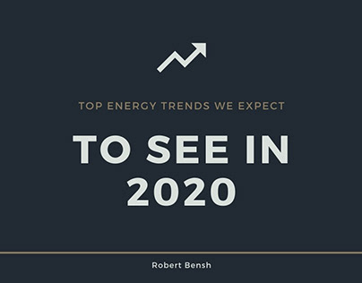 2020 Energy Trends   Robert Bensh