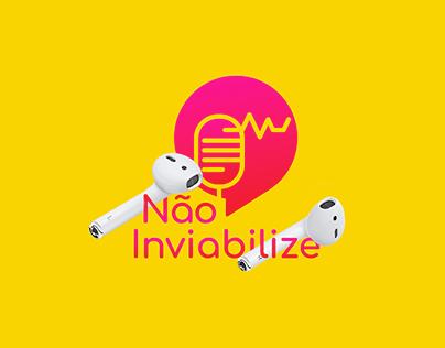 Não Inviabilize Podcast I Branding