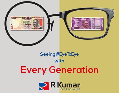 R Kumar - Seeing #EyeToEye with Every Generation