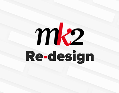 MK2 re-design