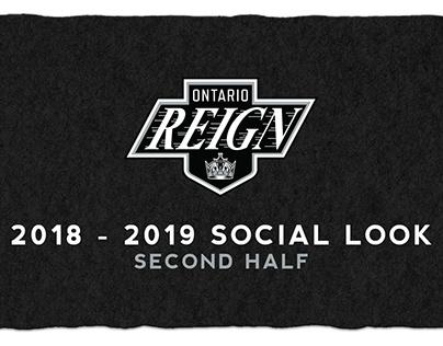 Ontario Reign | 2018 - 2019 Second Half Social Look