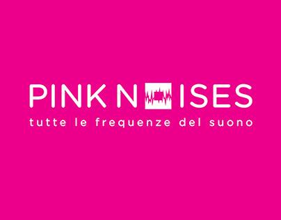 * PINK NOISES / Brand identity.