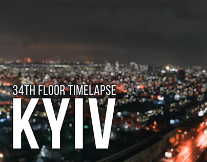 Kyiv 34th floor Timelapse