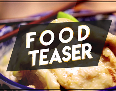 Food Teaser | Advance Video Editing